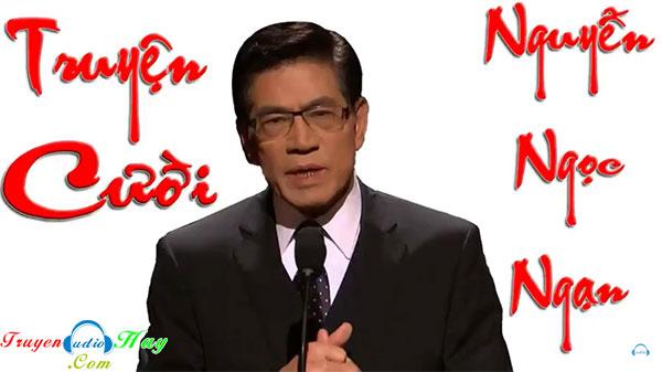 Nghe Truyện Cười Mới Nhất Nguyễn Ngọc Ngạn 2020