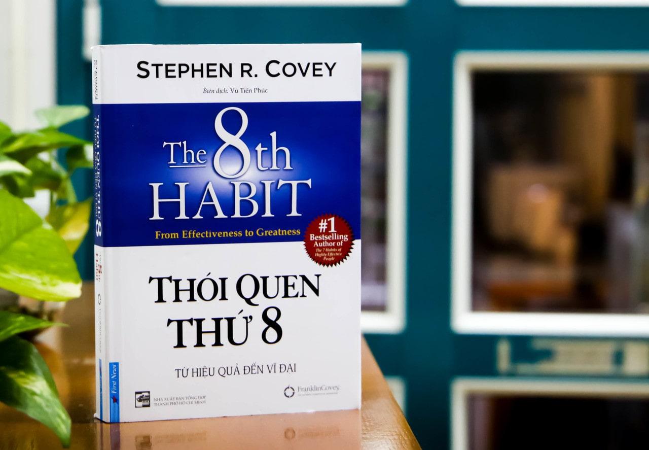 Thói Quen Thứ 8 – Stephen R Covey