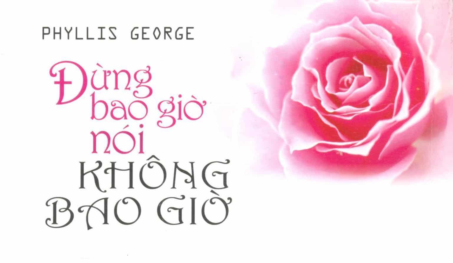 Đừng Bao Giờ Nói Không Bao Giờ – Phyllis George